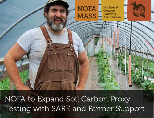 NOFA/Mass, CT NOFA and NOFA-NY to Expand Soil Carbon Proxy Testing with SARE and Farmer Support