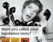 Call your legislators!